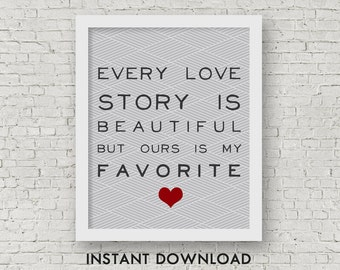 Printable Love Quote Art, Love Story Art, Instant Download, Winter Printable, 8x10 JPG and 8.5x11 PDF