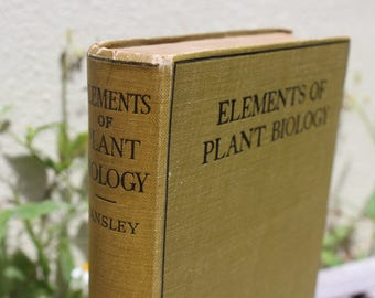 VINTAGE book - Elements of Plant Biology by A.G. Tansley.  Green linen cover