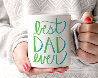 Fathers Day Gift Best Dad Ever Coffee Mug Dad Birthday Gift Hand Lettering Ombre Pink Coffee Mug for Dad Father of the Bride Gift