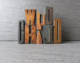 WILD CHILD - Vintage Letterpress Set