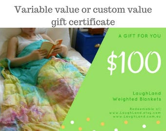 Gift certificate for LaughLand Weighted Blankets, variable value or custom value