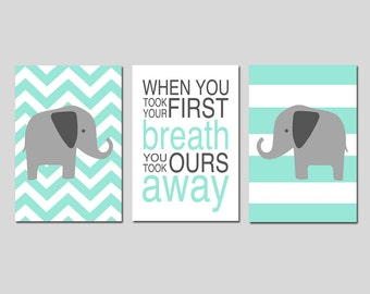 Mint Nursery Art Elephant Nursery Decor Mint - When You Took Your First Breath Quote Chevron Elephant Set of 3 Prints - CHOOSE YOUR COLORS