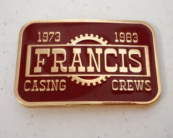 Francis Casing Crews Belt Buckle Burgundy Wine Gold Roughneck Oil Rig Field