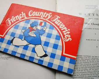 Vintage 1970's French Pop Art Cookbook * French Vintage Cooking * Art * Vintage Kitchen Gifts * French Country Favorites * San Francisco