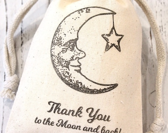 Thank you to the Moon and back Baby Shower Favor Bags 4x6  -  Set of 10 - Muslin drawstring bags