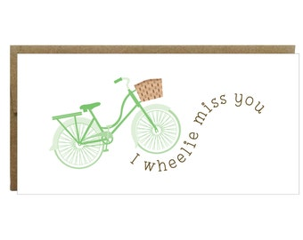 I Wheelie Miss You Greeting Card
