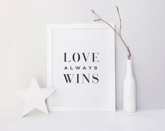Digital Print, Printable Art, Love Always Wins, Typography Print, Pink Watercolor, Donate Proceeds, Civil Rights, Human Rights