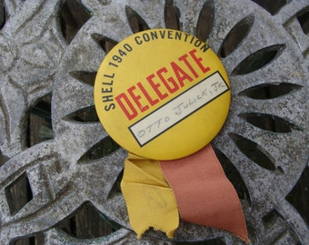 Otto was proud to be a Delegate ~ Vintage Large Pinback Button ~ Shell Oil