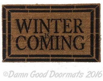 Winter is Coming TEXT doormat