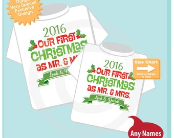 Matching Couple Christmas Shirts - Personalized tee shirts with Our First Christmas as Mr and Mrs - First Christmas Gift 12052016a