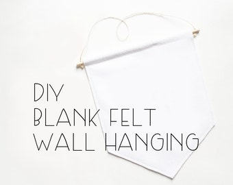 DIY Blank Felt Large Wall Hanging . DIY Wall Banner . DIY Wall Flag . Do it yourself Nursery Decor . Wall Hanging Kit . Wall Banner Kit