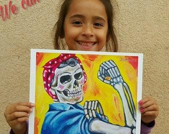 We can do it - chicano art - mexican art - girl power - chicana - dia de los muertos - art print - calavera