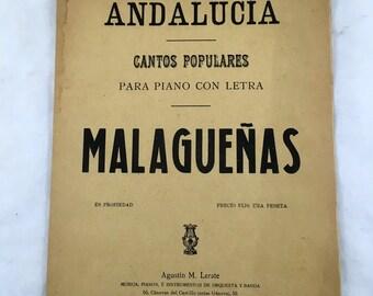 Andalucia. Cantos Populares. Para Piano con Letra. Malaguenas. Agustin M. Lerare. Antique Music. Vintage Sheet Music. Malaguenas Para Piano