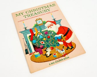 Vintage 1960s Chilldrens Book / My Christmas Treasury - Collection of Christmas Stories, Poems and Songs 1968 Hc Big Golden Book Lowell Hess