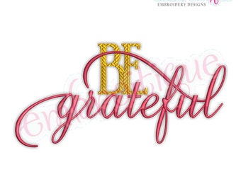 Be Grateful - Beautiful Fall Thanksgiving Embroidery Design  - Instant Download Machine embroidery design