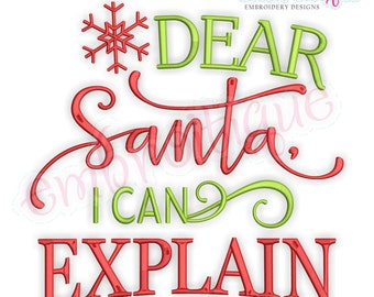 Dear Santa, I Can Explain -  Christmas Machine Embroidery Design- Instant Download Machine embroidery design