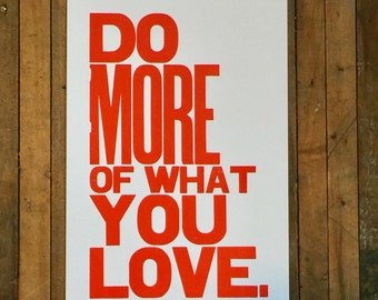 Orange Wall Art, Do More of What You Love Letterpress Typography Print, Large Simple Bold Letters