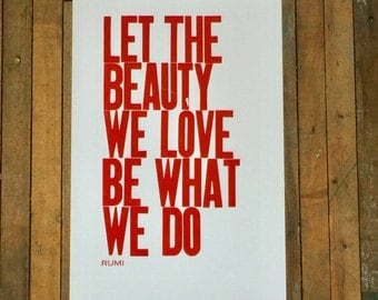 Red Poster, Typography Wall Art, Inspirational Print, Let the Beauty We Love Be What We Do Letterpress Print Rumi