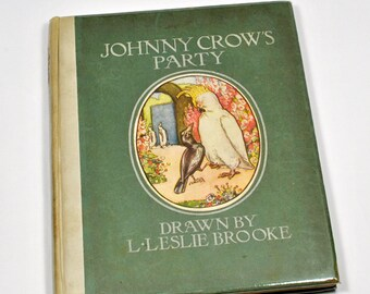 Childrens Book JOHNNY CROWS PARTY Hardcover with Illustrations By L. Leslie Brooke