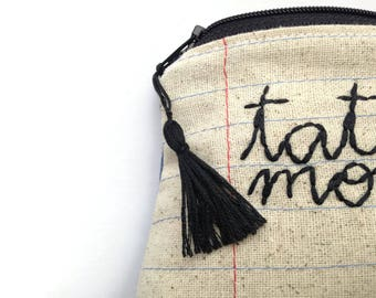 Tattoo Money Bag - Zipper Pouch - Notebook Paper Fabric - Hand Embroidered Cursive Letters - Tattoo Lover Gift - Tattoo Flash - Black Tassel