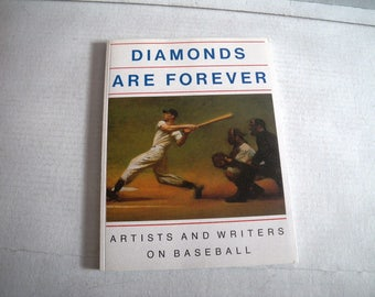 Diamonds are forever : artists and writers on baseball - Book