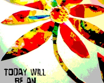 "CANVAS 20""x16""  ""Today Will Be An Awesome Day!"""