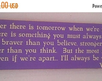 20% OFF TODAY Winnie the Pooh Quote If ever there is tomorrow  ..... Wooden Sign Wall Decor  You Pick Colors