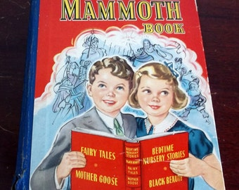 Vintage 1945 Annual Mammoth Book Fairy Tales and Mother Goose