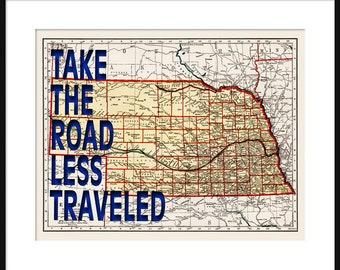 Nebraska Map Print - Take The Road Less Traveled - Typography