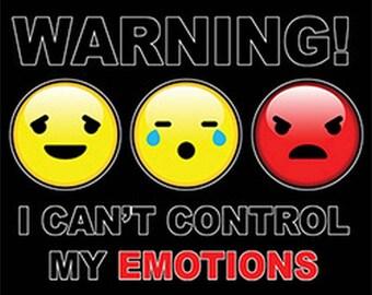 UNISEX ADULT Emoji T Shirt Warning I Cant Control My Emotions 21113HD4