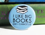 I Like Big Books Pinback Buttons Library Accessories Gifts for Bookworms Librarians