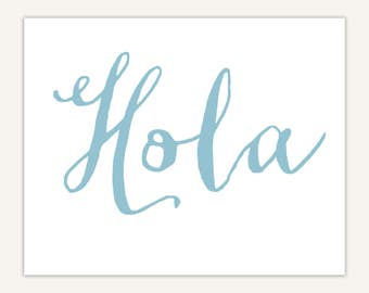 Spanish Decor Art Print, Typography, Hola, Calligraphy
