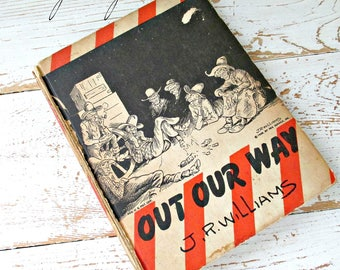 "1943 Collectible J.R. Williams Western Humor/Cartoon Book ""Our Our Way"""