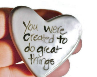 You were created to do great things Clay Prayer Heart