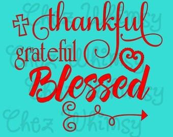Thankful Grateful Blessed SVG, Cross SVG, Thankful Shirt Design, Fall Shirt Svg, Thankful Shirt