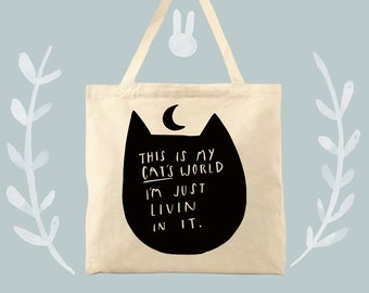 This is my cats world Tote