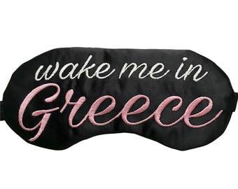 Wake me up in Greece Sleep Mask