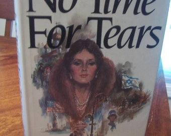 No Time For Tears By Cynthia Freeman 1981 HB