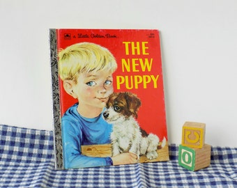 The New Puppy. A Little Golden Book. Kathleen N. Daly. Lilian Obligado. 1969. Vintage Kid's Book. Dog Story. Preschool Child.