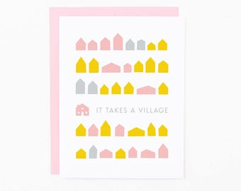 It Takes A Village | All Occasion Greeting Card | New Mom Card | Thank You Card | Thinking of You Card
