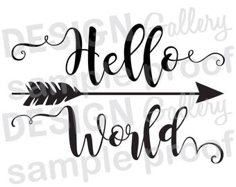 Hello World Arrow - DIY Instant Download - JPG, png image & SVG, dxf cut files - Printable Digital Iron On