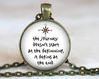 Graduation Gift..the journey doesn't start at the beginning, it begins at the end..Inspirational Quote..Glass Pendant, Necklace or Key Ring