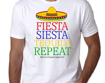 Bachelor Party Shirt , Fiesta Siesta Tequila Repeat, With Hashtag, Groomsman, Mexico, Cinco