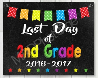 Last Day of 2nd Grade Chalkboard sign, Instant Download, Last Day of School, Preschool graduation invitation, Grad sign, class of 2017