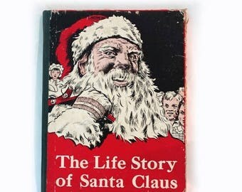 ON SALE Vintage 1940s The Life Story of Santa Clause