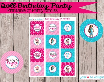 "Doll Birthday - Printable 2"" Party  Circles - Personalized!"