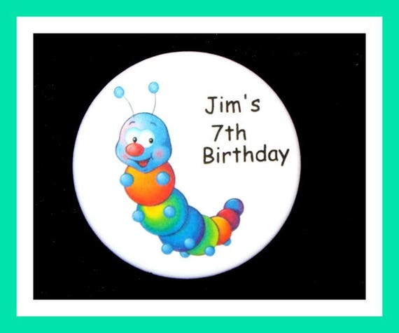 Birthday Party Favors, Personalized Button, Caterpillar Pin Favor,School Favors,Kids Party Favor,Boy Birthday,Girl Birthday,Pins, Set of 10