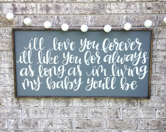 Love you forever Large handmade sign