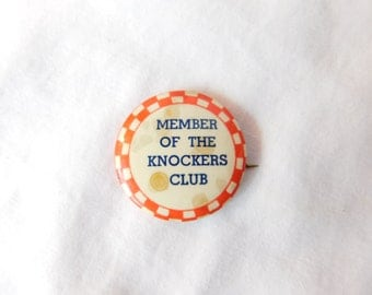 "Vintage 1940's Red and White Checkered Board Pin Pinback Button that Reads"" Member of The Knockers Club"" DR21"