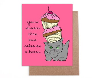 Sweeter than two cakes on a kitten card